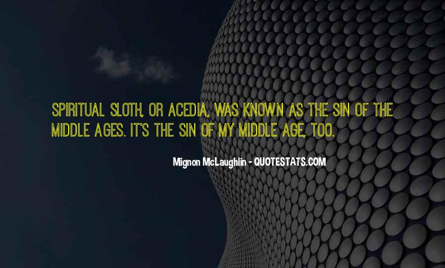 Quotes About Middle Ages #298972