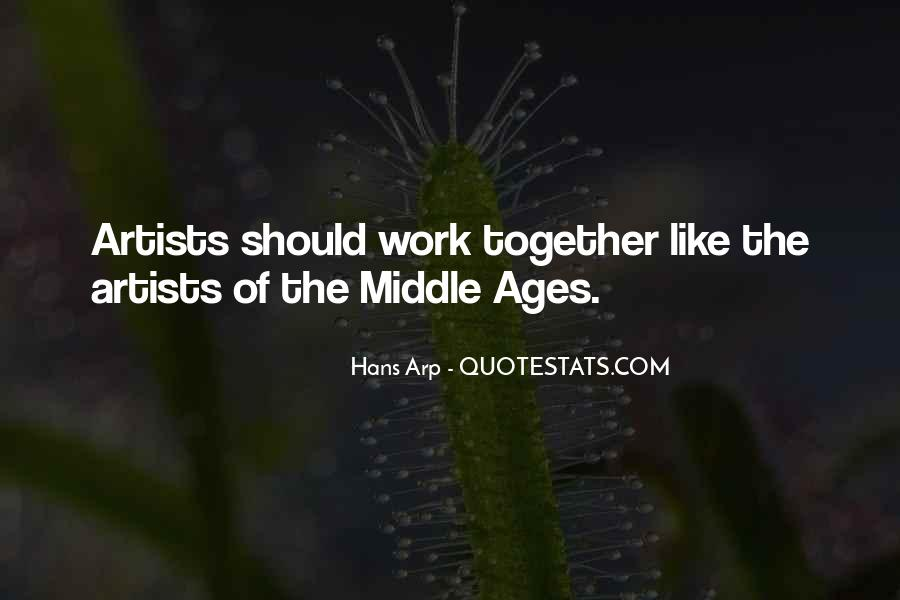 Quotes About Middle Ages #301419