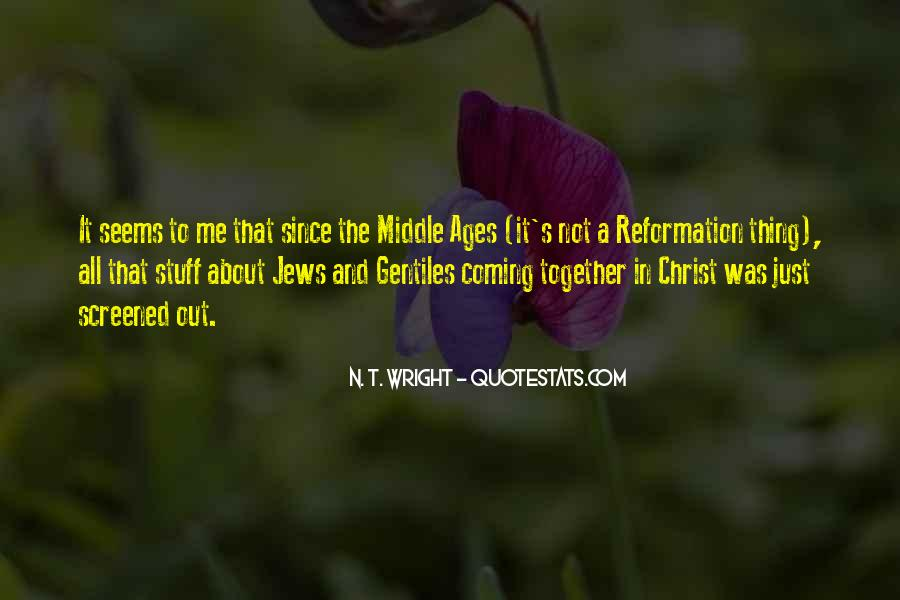 Quotes About Middle Ages #310452