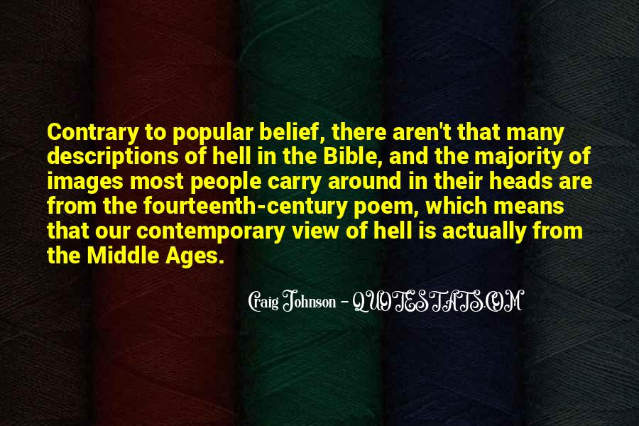 Quotes About Middle Ages #383228