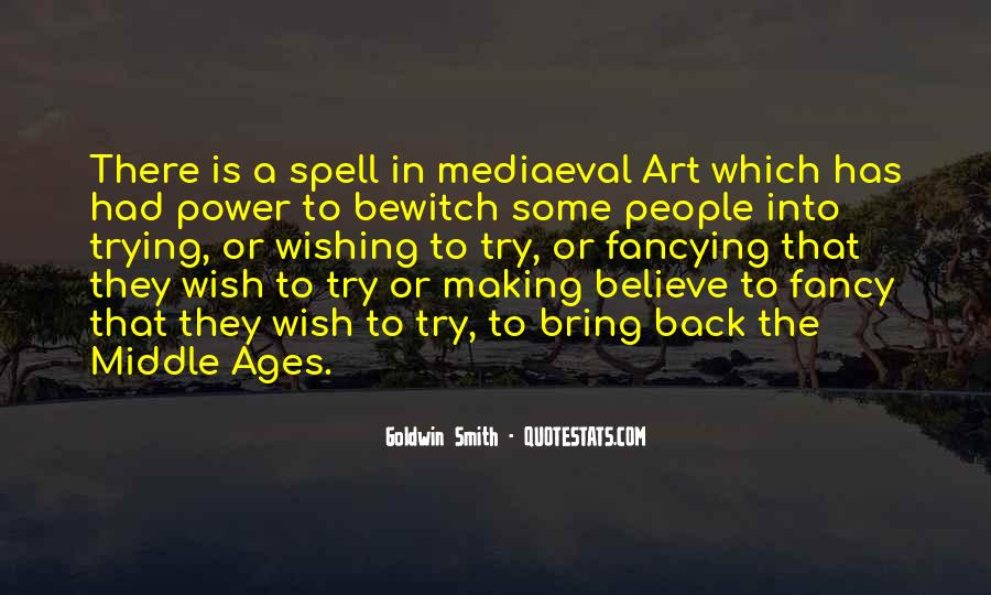 Quotes About Middle Ages #528490