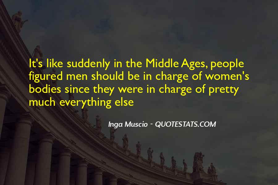 Quotes About Middle Ages #680394
