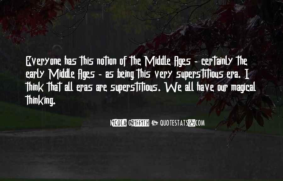 Quotes About Middle Ages #818807