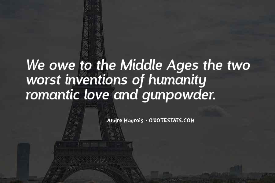 Quotes About Middle Ages #921325