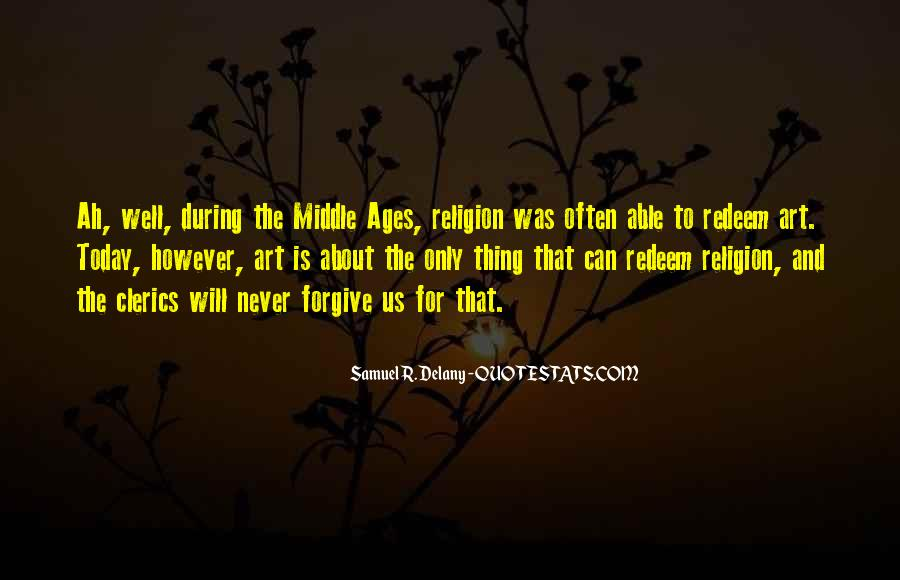 Quotes About Middle Ages #945806