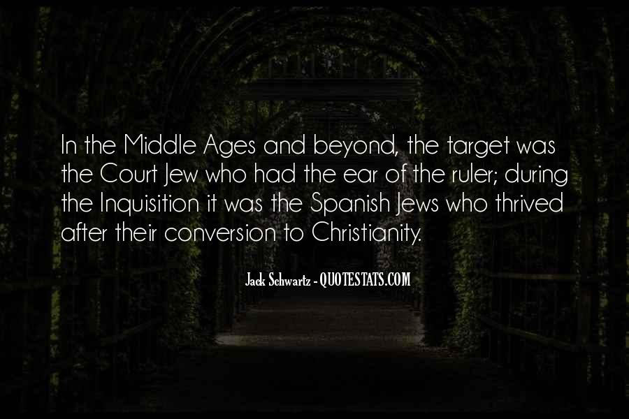 Quotes About Middle Ages #973205