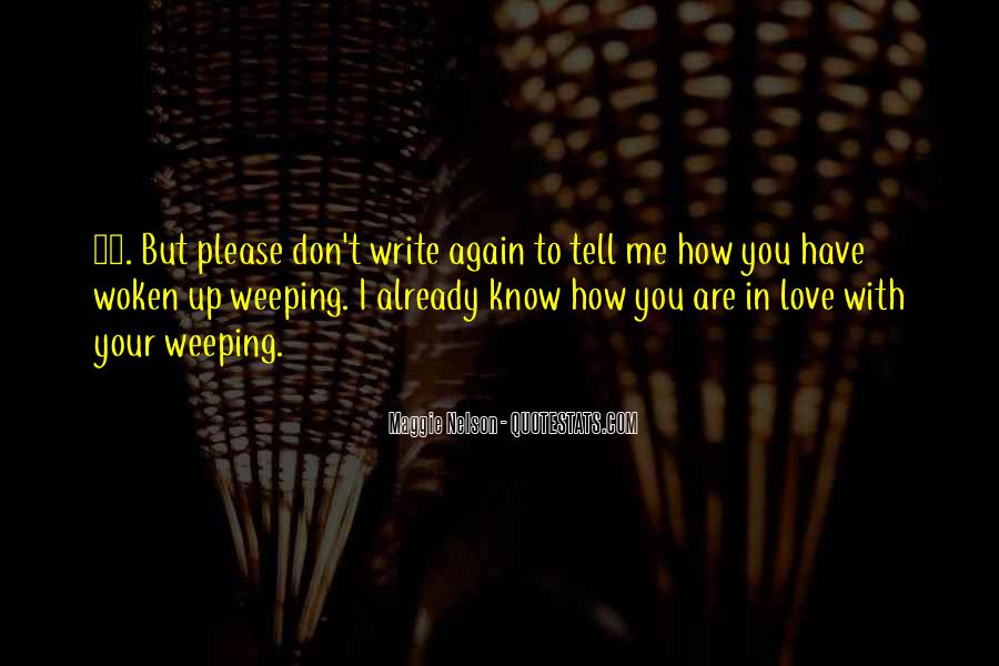 Weeping Love Quotes #283821
