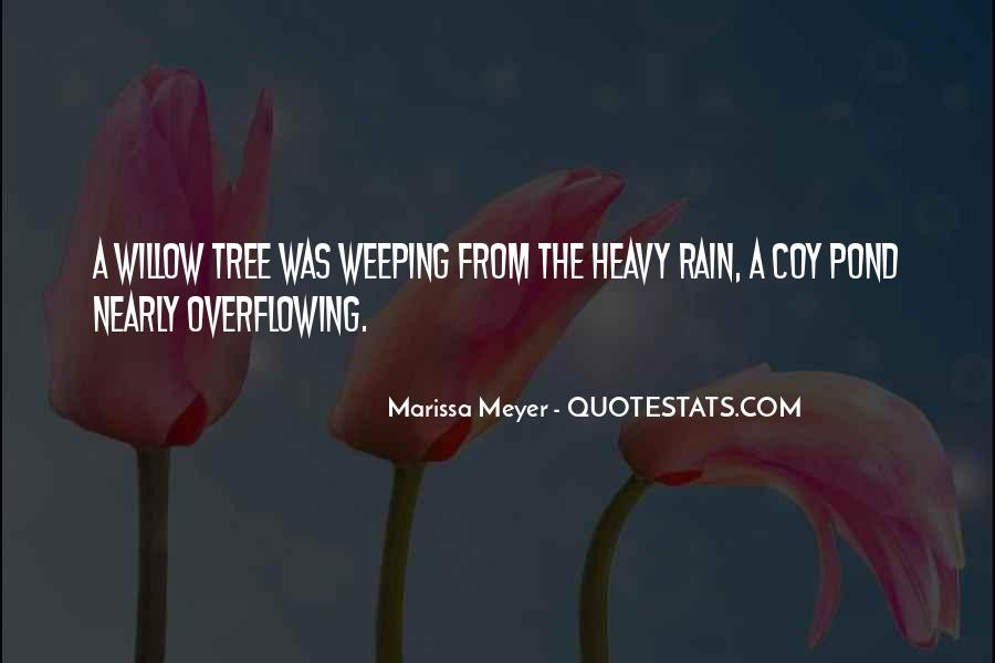 Weeping Willow Quotes #15473