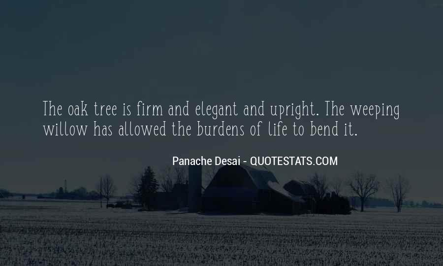 Weeping Willow Quotes #1799705