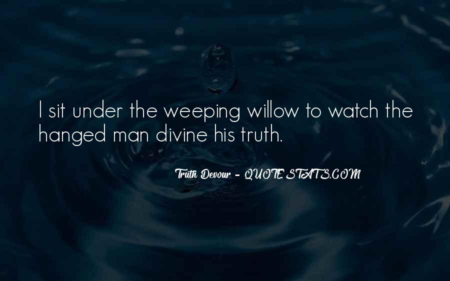 Weeping Willow Quotes #487775