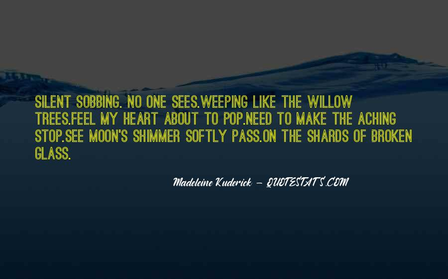 Weeping Willow Quotes #767488