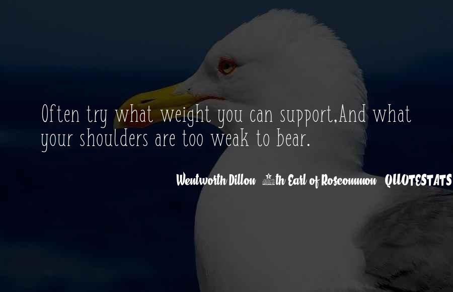 Weight On My Shoulders Quotes #1032377