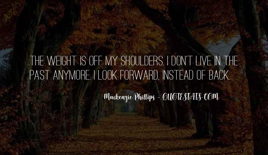 Weight On My Shoulders Quotes #1175523