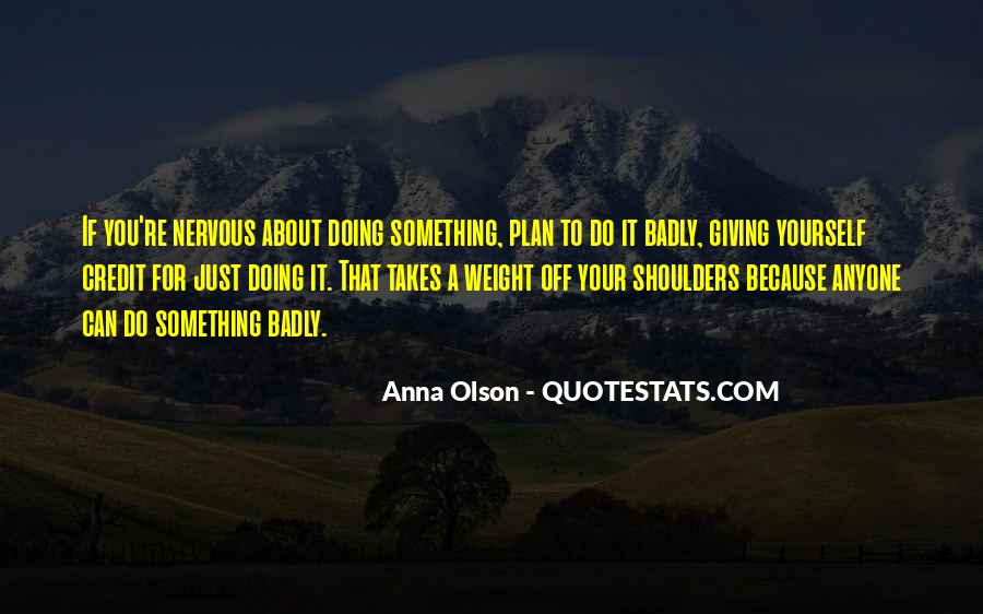 Weight On My Shoulders Quotes #1189940