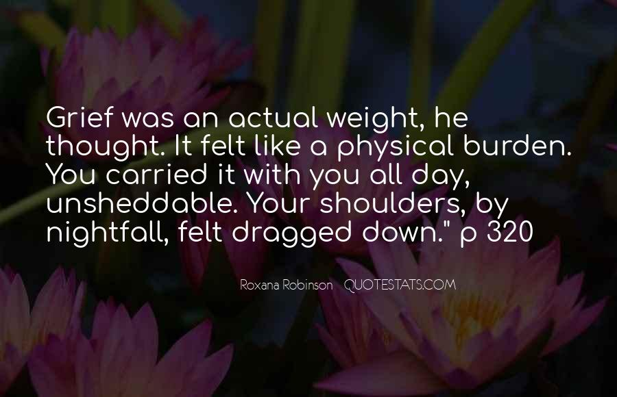 Weight On My Shoulders Quotes #1289351