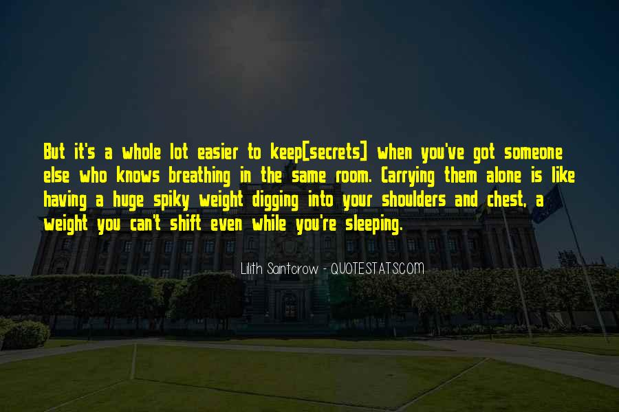 Weight On My Shoulders Quotes #1308402