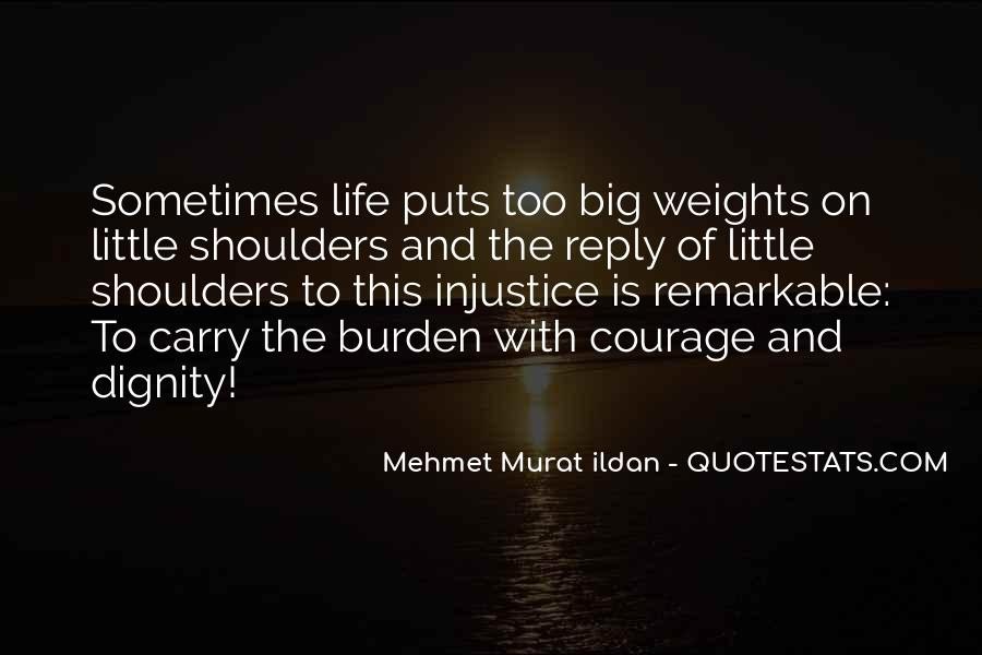 Weight On My Shoulders Quotes #58491