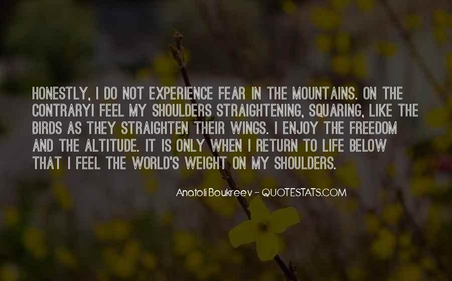 Weight On My Shoulders Quotes #829659