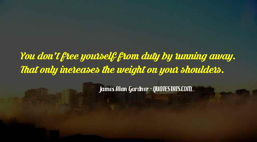 Weight On My Shoulders Quotes #866024