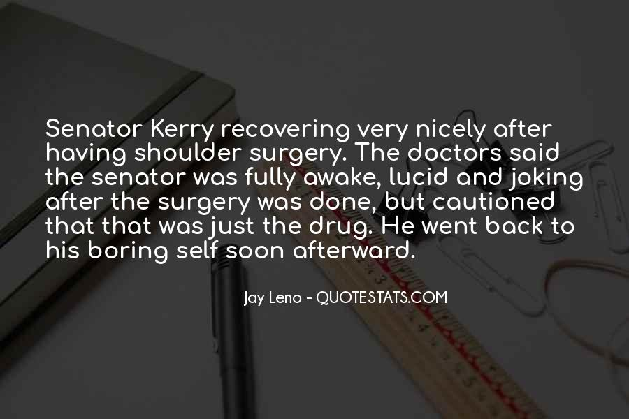 Welcome Back After Surgery Quotes #1329971