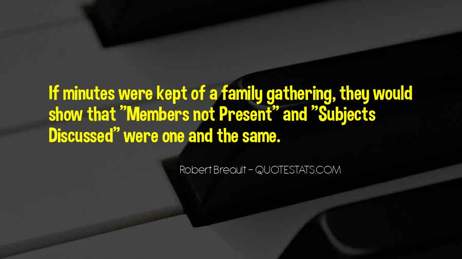 Welcome Gathering Quotes #78032