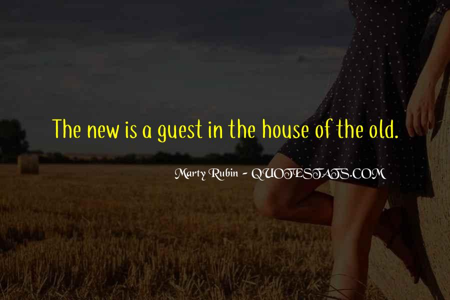 Top 30 Welcome To New House Quotes: Famous Quotes & Sayings ...