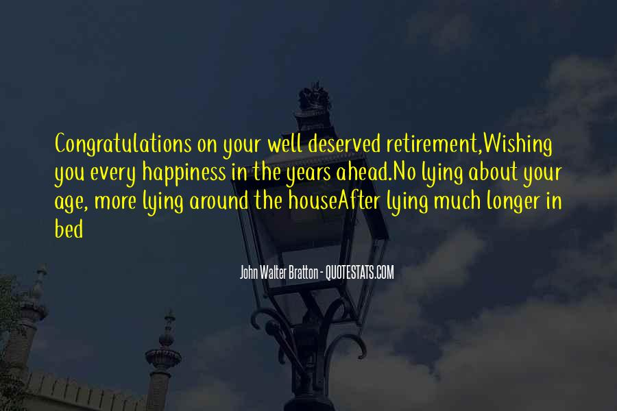 Well Deserved Retirement Quotes #800387