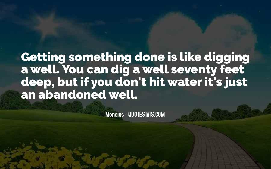Well Digging Quotes #1820758