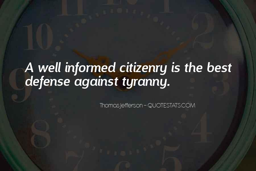 Well Informed Quotes #1049264