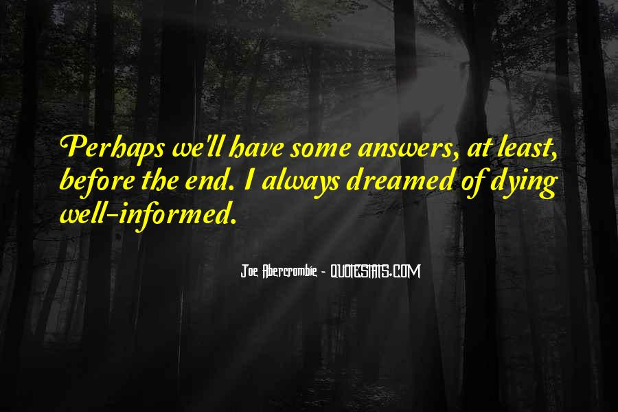 Well Informed Quotes #1344343