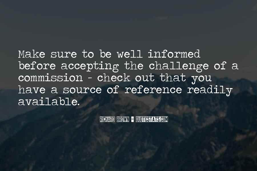 Well Informed Quotes #1371952