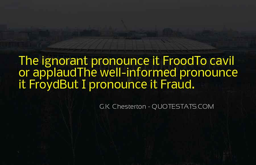 Well Informed Quotes #408389