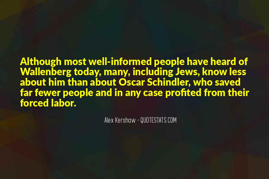 Well Informed Quotes #425563