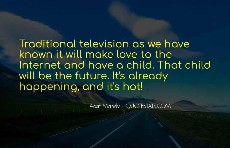 Well Known Television Quotes #1702577