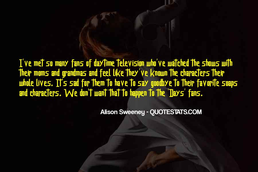 Well Known Television Quotes #932975
