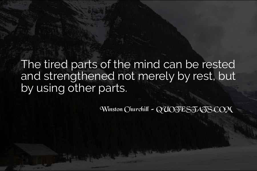 Well Rested Mind Quotes #141780