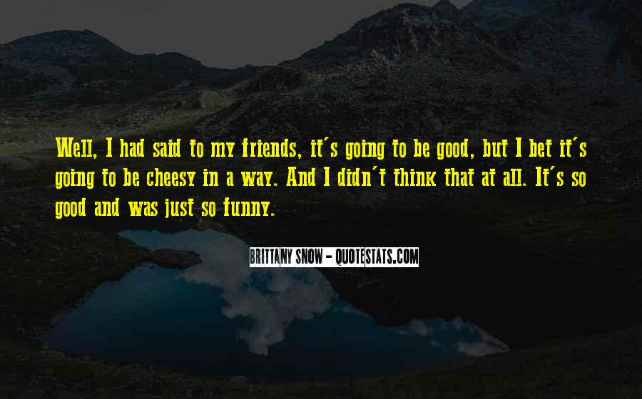 Well Said Funny Quotes #1466121
