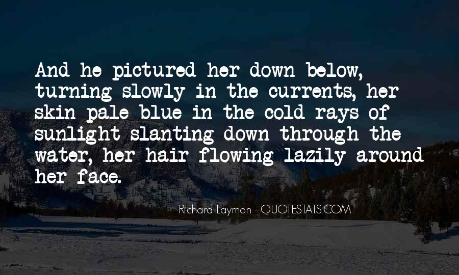 Quotes About Flowing Hair #1465770