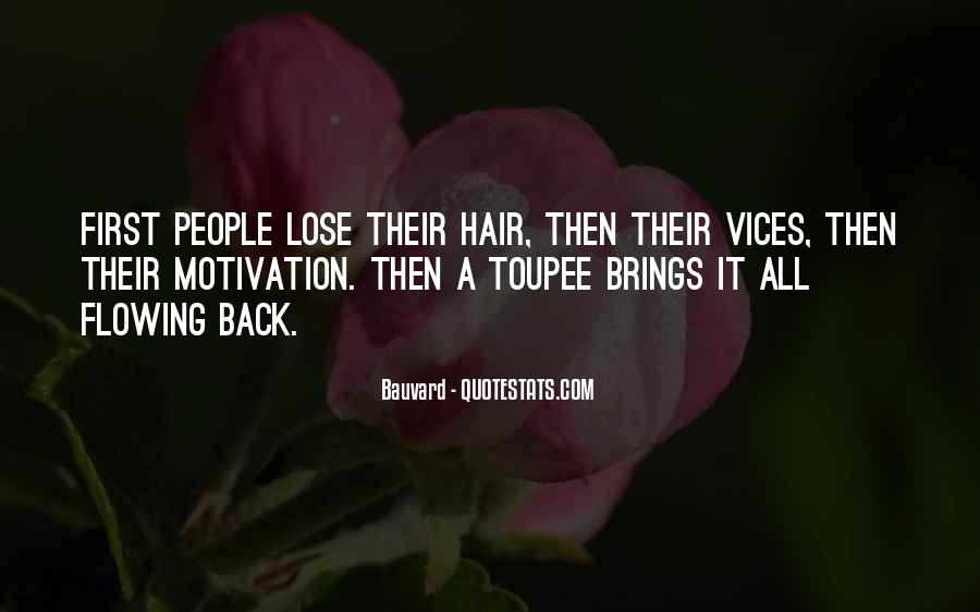 Quotes About Flowing Hair #1879514