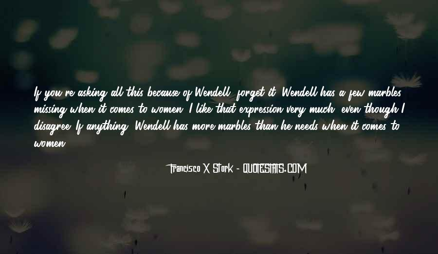Wendell Quotes #16197