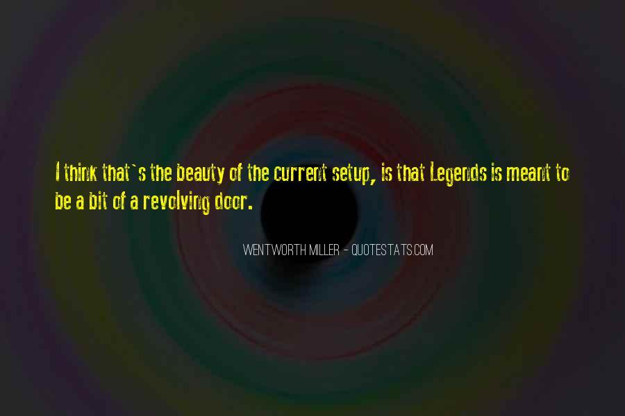 Wentworth Miller Best Quotes #143069