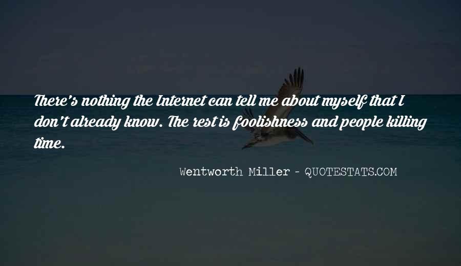 Wentworth Miller Best Quotes #207322