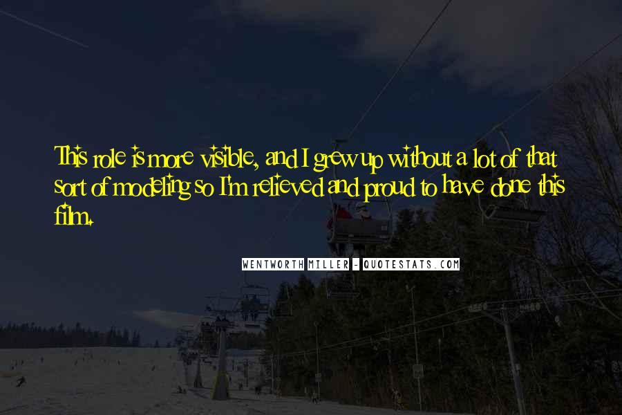 Wentworth Miller Best Quotes #456227