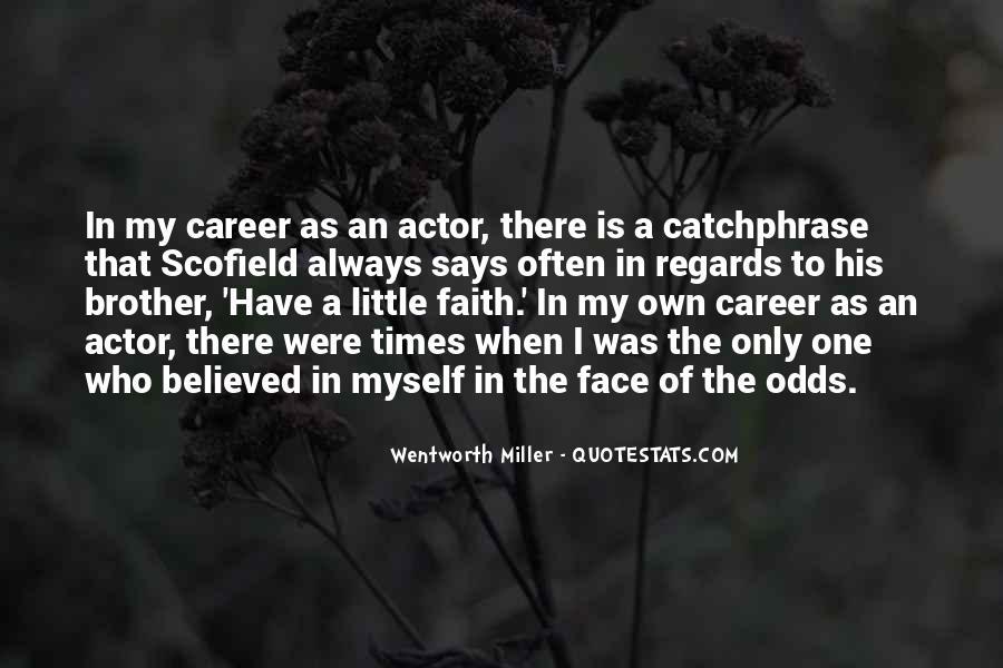 Wentworth Miller Best Quotes #459100