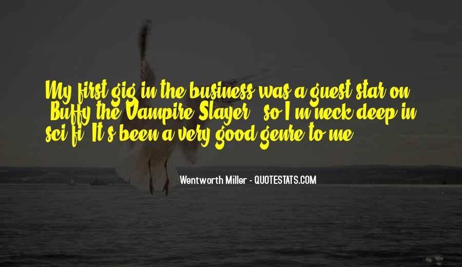 Wentworth Miller Best Quotes #503909
