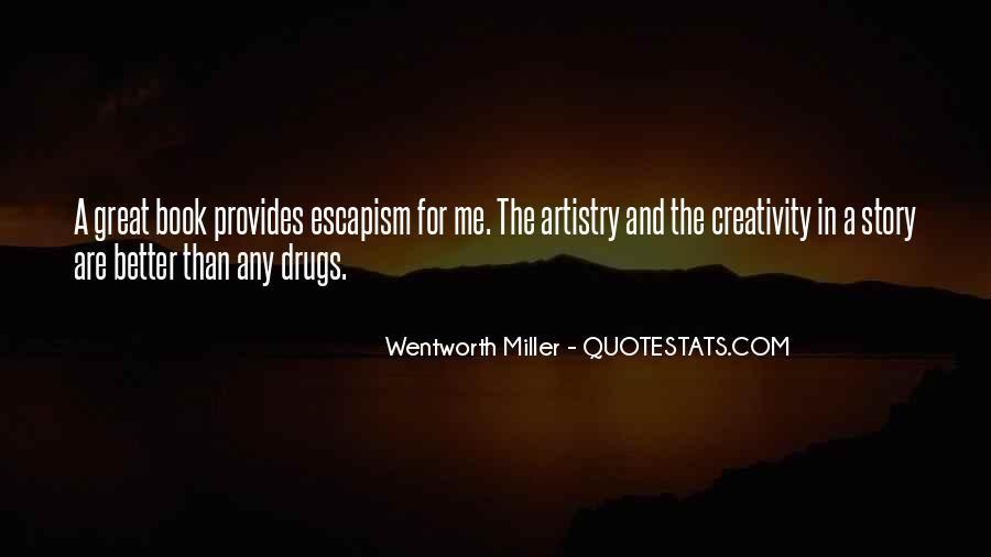 Wentworth Miller Best Quotes #564018