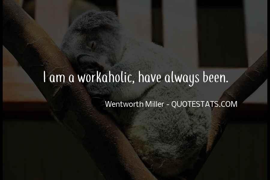 Wentworth Miller Best Quotes #58574