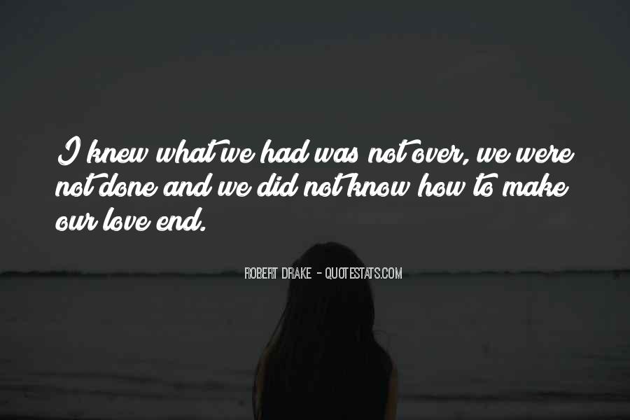 Were Done Quotes #100121