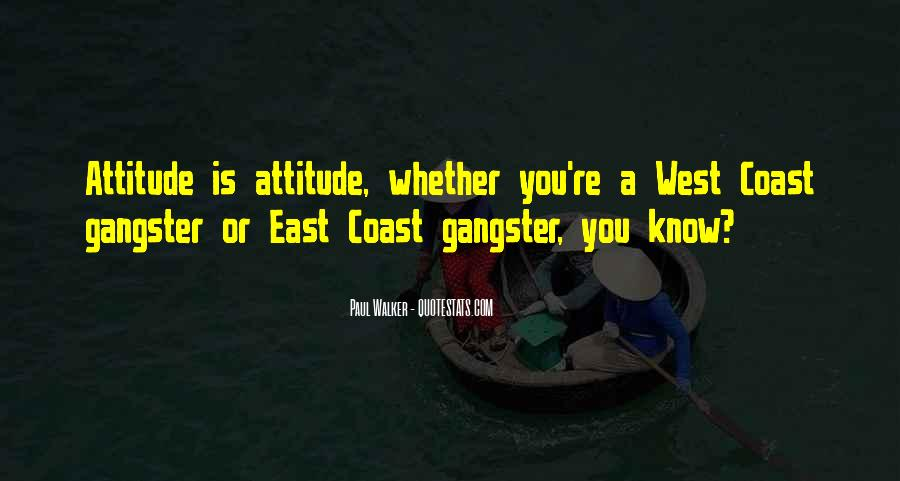 West Coast Gangster Quotes #438099