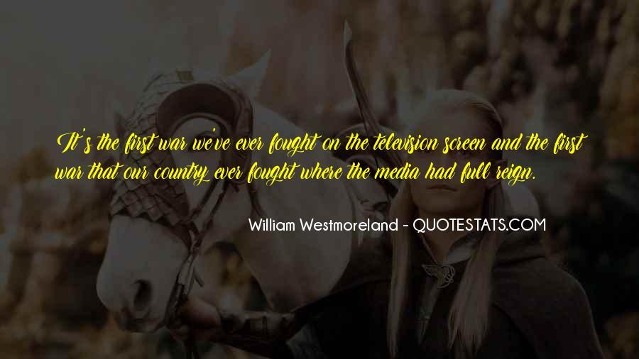 Westmoreland Quotes #1095027